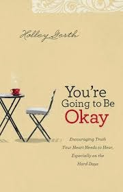 Hope for Difficult Times {#You're Going to Be Okay Book Review}