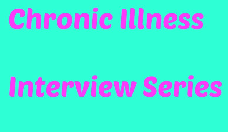 chronic illness interview series