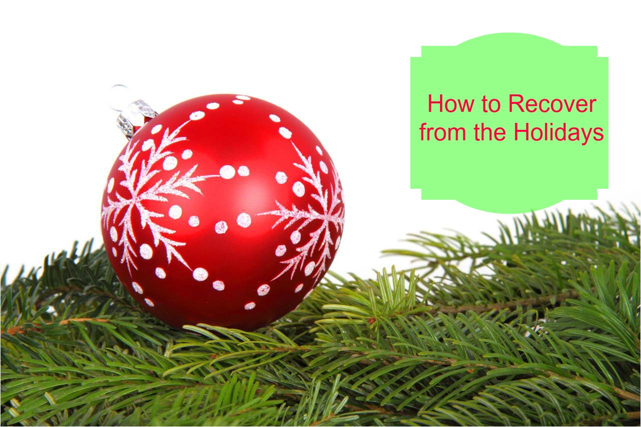 how to recover after  the holidays