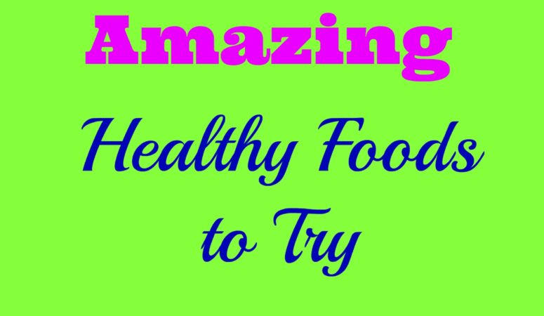 healthy new foods to try