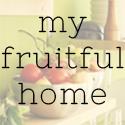 My Fruitful Home
