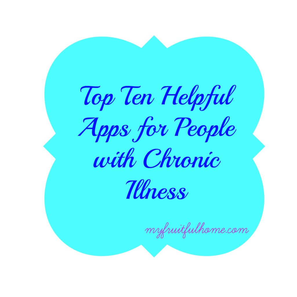 helpful apps for people with chronic illness
