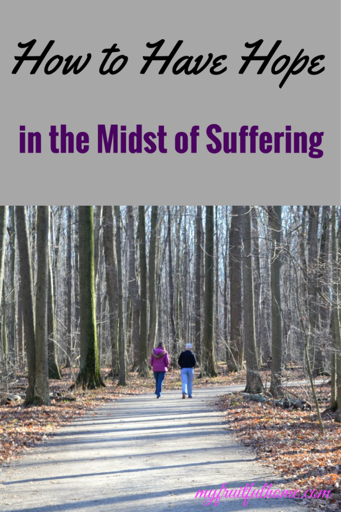 how to have hope in the midst of suffering