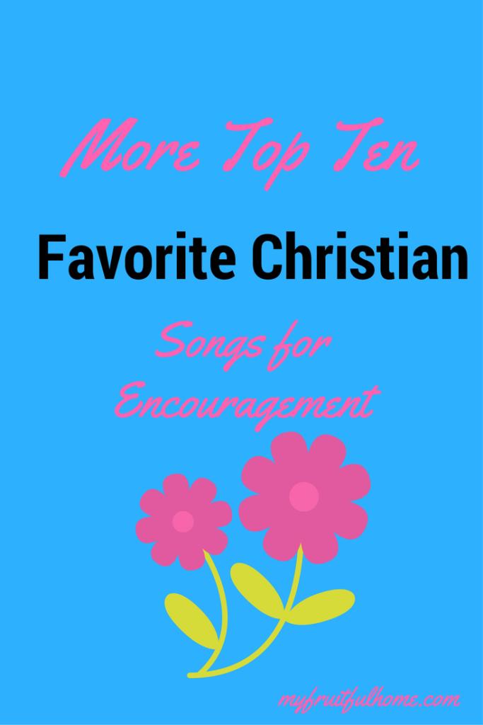 christian songs for encouragement